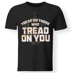 Viking, Norse, Gym t-shirt & apparel, Tread On Those Who Tread On You, FrontApparel[Heathen By Nature authentic Viking products]Premium Men T-ShirtBlackS
