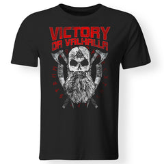 Viking, Norse, Gym t-shirt & apparel, Victory Or Valhalla, FrontApparel[Heathen By Nature authentic Viking products]Gildan Premium Men T-ShirtBlack5XL