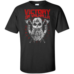Viking, Norse, Gym t-shirt & apparel, Victory Or Valhalla, FrontApparel[Heathen By Nature authentic Viking products]Tall Ultra Cotton T-ShirtBlackXLT