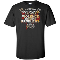 Viking, Norse, Gym t-shirt & apparel, Violence Does Solve Problem, FrontApparel[Heathen By Nature authentic Viking products]Tall Ultra Cotton T-ShirtBlackXLT