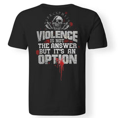 Viking, Norse, Gym t-shirt & apparel, Violence is not the answer, BackApparel[Heathen By Nature authentic Viking products]Premium Men T-ShirtBlackS