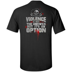 Viking, Norse, Gym t-shirt & apparel, Violence is not the answer, BackApparel[Heathen By Nature authentic Viking products]Tall Ultra Cotton T-ShirtBlackXLT
