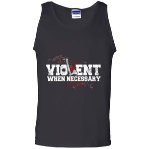 Viking, Norse, Gym t-shirt & apparel, Violent, necessary, frontApparel[Heathen By Nature authentic Viking products]Cotton Tank TopBlackS