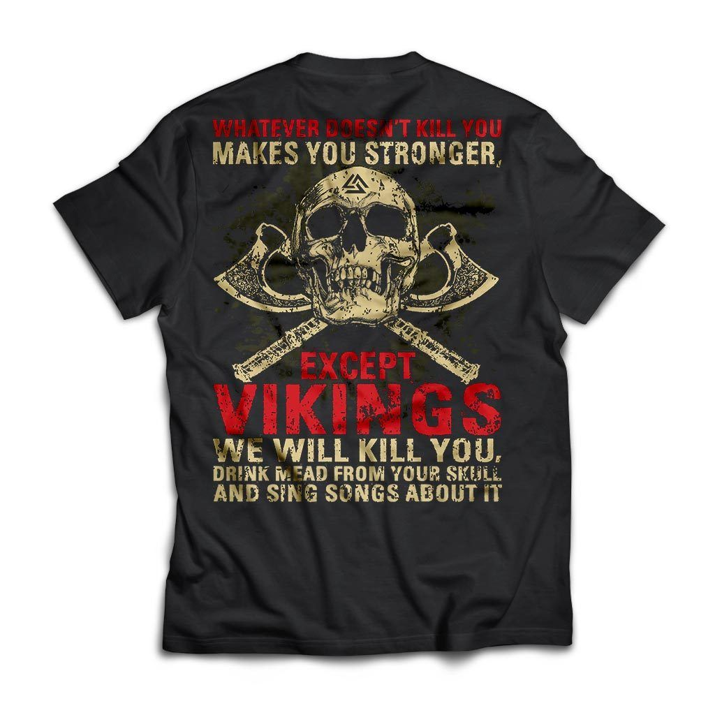 Viking, Norse, Gym t-shirt & apparel, Whatever Doesn't Kill You, BackApparel[Heathen By Nature authentic Viking products]Next Level Premium Short Sleeve T-ShirtBlackX-Small