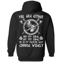 Viking, Norse, Gym t-shirt & apparel, You are either on my side, backApparel[Heathen By Nature authentic Viking products]Unisex Pullover HoodieBlackS