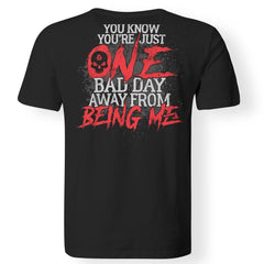 Viking, Norse, Gym t-shirt & apparel, You know you're just one bad day, FrontApparel[Heathen By Nature authentic Viking products]Premium Men T-ShirtBlackS