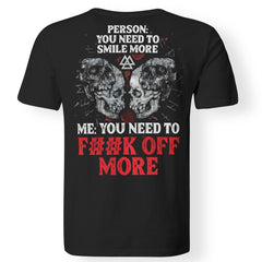 Viking, Norse, Gym t-shirt & apparel, You Need To Smile, BackApparel[Heathen By Nature authentic Viking products]Premium Men T-ShirtBlackS