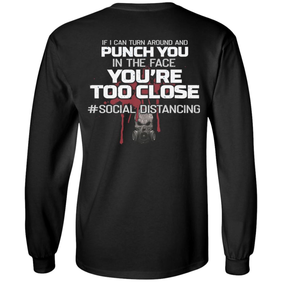 Viking, Norse, Gym t-shirt & apparel, You're too close, BackApparel[Heathen By Nature authentic Viking products]Long-Sleeve Ultra Cotton T-ShirtBlackS