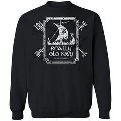 Viking T-shirt, Really old navy, frontApparel[Heathen By Nature authentic Viking products]Unisex Crewneck Pullover SweatshirtBlackS