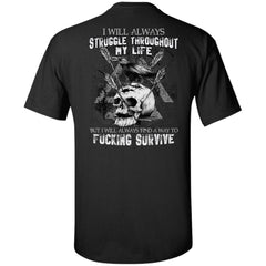 Viking T-shirt, Survive, Struggle, BackApparel[Heathen By Nature authentic Viking products]Tall Ultra Cotton T-ShirtBlackXLT