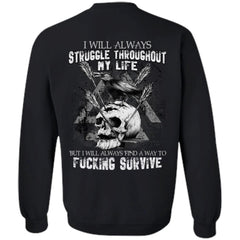 Viking T-shirt, Survive, Struggle, BackApparel[Heathen By Nature authentic Viking products]Unisex Crewneck Pullover SweatshirtBlackS