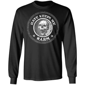 Viking Tshirt Apparel, Hate Keeps Me Warm FrontApparel[Heathen By Nature authentic Viking products]Long-Sleeve Ultra Cotton T-ShirtBlackS