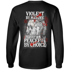 Viking Tshirt Apparel, Violent By Nature Peaceful By Choice, BackApparel[Heathen By Nature authentic Viking products]Long-Sleeve Ultra Cotton T-ShirtBlackS