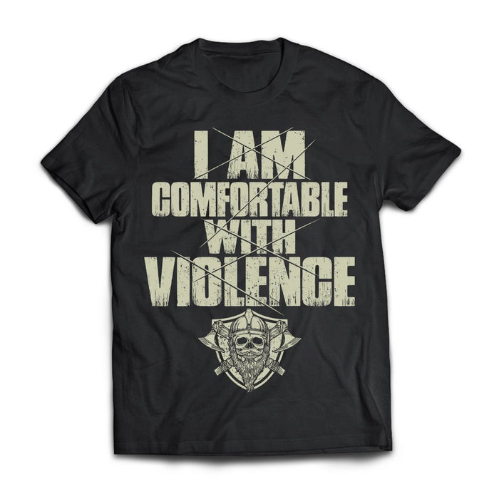 Viking Tshirt, I'm comfortable with violence, violence, frontApparel[Heathen By Nature authentic Viking products]Next Level Premium Short Sleeve T-ShirtBlackX-Small