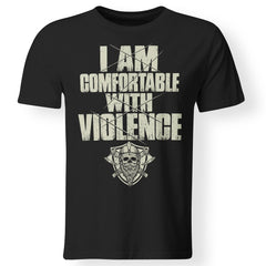 Viking Tshirt, I'm comfortable with violence, violence, frontApparel[Heathen By Nature authentic Viking products]Premium Men T-ShirtBlackS