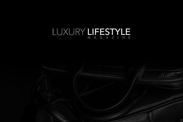 Arsante Featured on Luxury Lifestyle Magazine