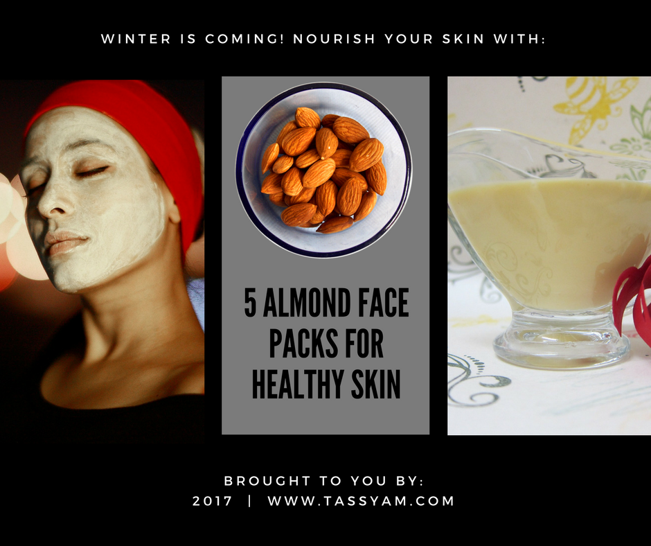 5 Almond Face Packs for Healthy Skin
