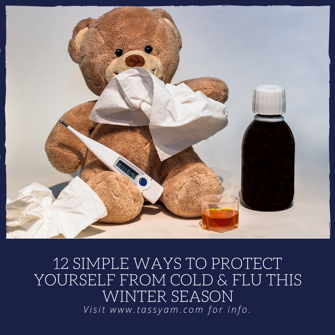 12 Ways to protect yourself from Cold & Flu this Winter Season