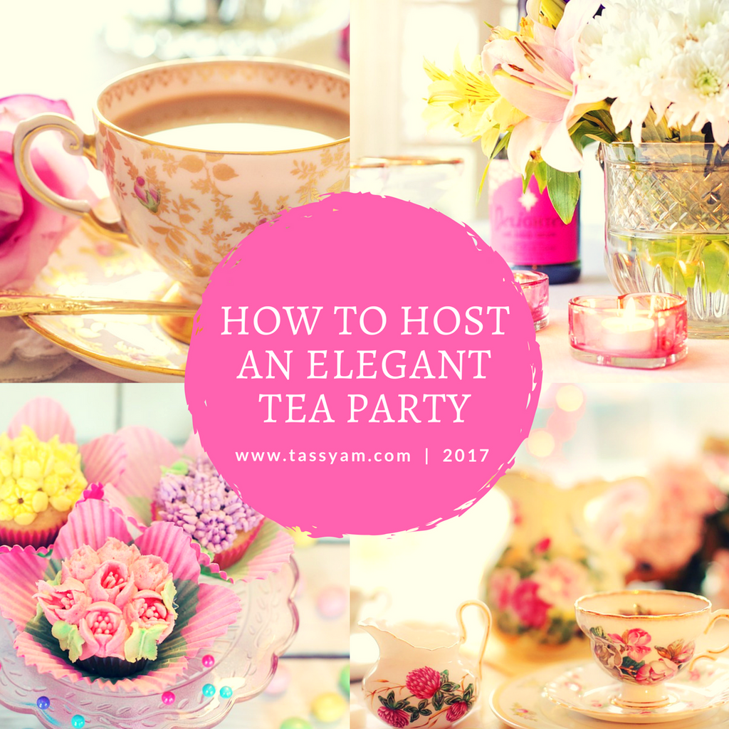 How to host an elegant Tea Party