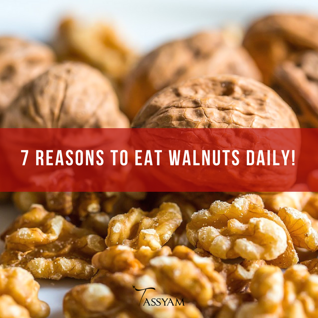 7 Reasons To Eat Walnuts Daily!