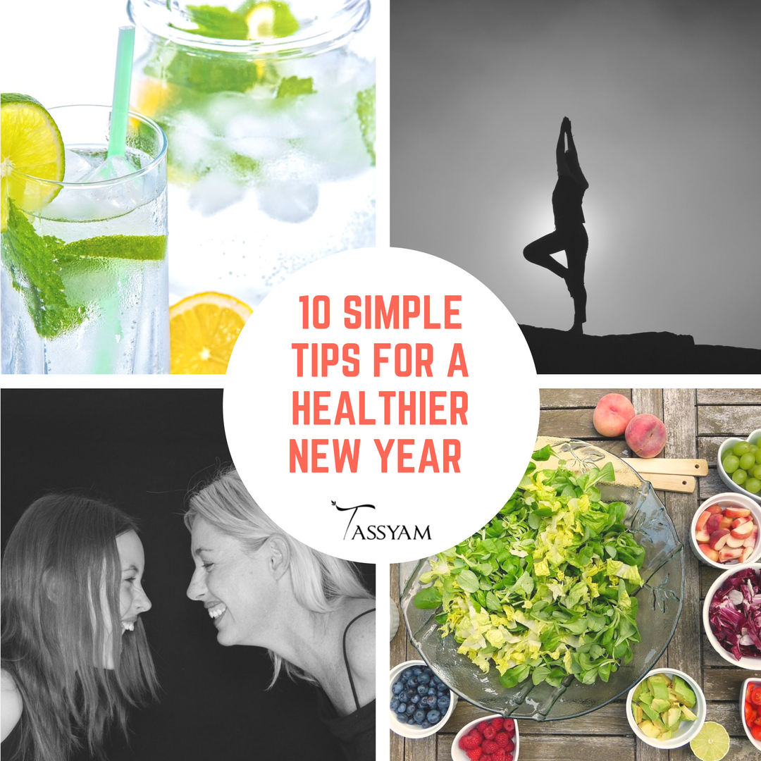 10 Simple Tips For a Healthier New Year
