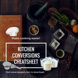 Kitchen Conversion Cheatsheet: A Simple Guide to make cooking easier!