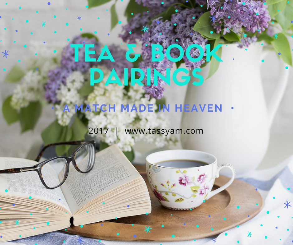 Tea & Book Pairings: A Match Made in Heaven