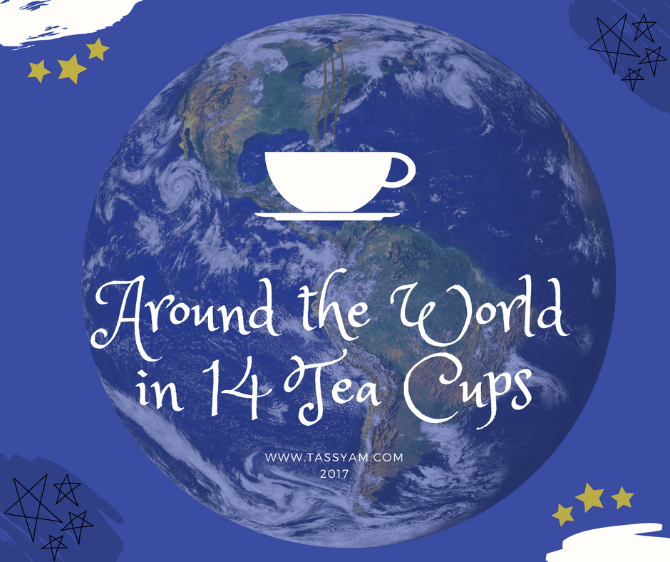 Around the World in 14 Tea Cups