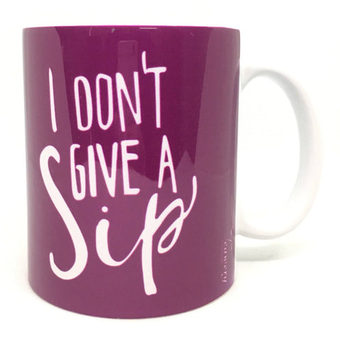 Tassyam Ceramic Mugs Teawery I Don't Give a Sip Ceramic Mug 330ml