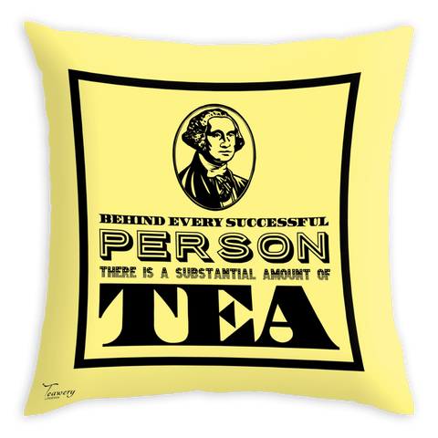 Tassyam Cushion Cover Teawery Behind Every Successful Person Satin Cushion Cover 16x16 by Tassyam