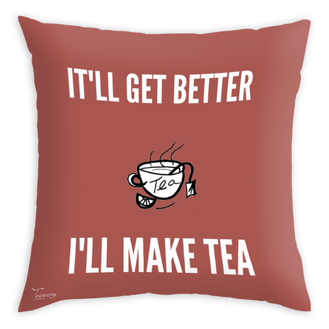 Tassyam Cushion Cover Teawery Make Tea Get Better Satin Cushion Cover 16x16 by Tassyam
