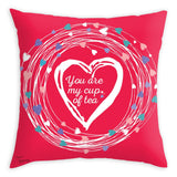Tassyam Cushion Cover Teawery You Are My Cup Of Tea Cushion Cover 16x16
