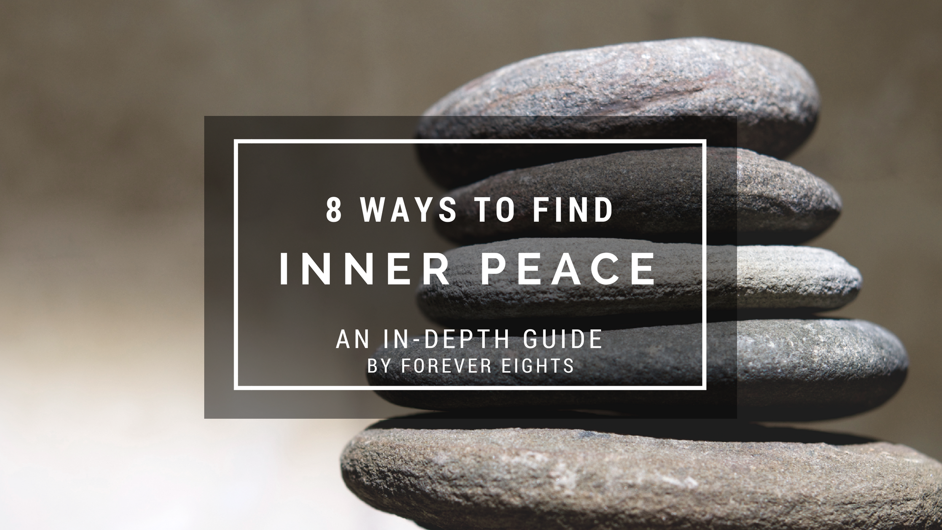 8 Ways to Find Inner Peace: An In-Depth Guide