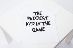 Baddest Kid in The Game Tee