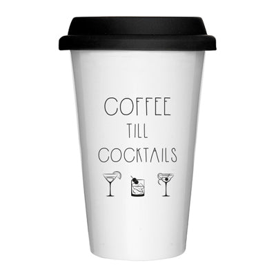 Coffee Till Cocktails Take away Coffee Cup