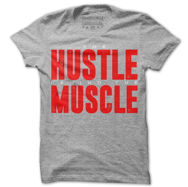 Hustle Behind The Muscle