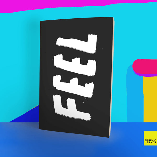 FEEL { Music-Inspired Graphic Notebook }
