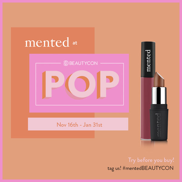 Mented @ Beautycon POP