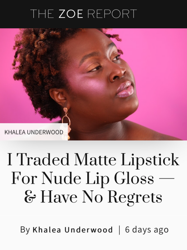 I Traded Matte Lipstick For Nude Lip Gloss - & Have No Regrets
