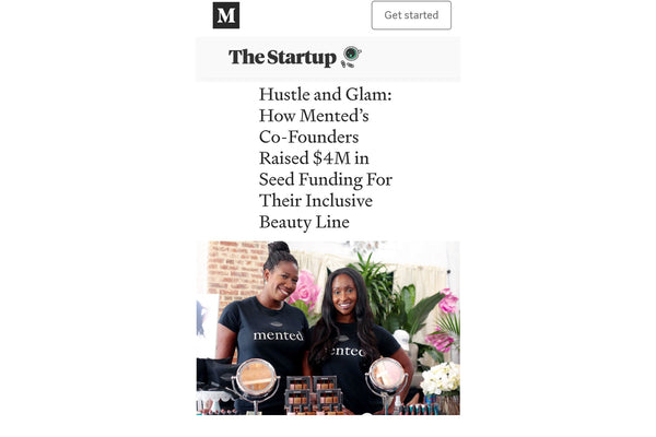 Hustle and Glam: How Mented's Co-Founders Raised $4M in Seed Funding For Their Inclusive Beauty Line