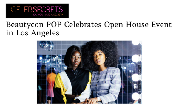 Beautycon POP Celebrates Open House Event in Los Angeles