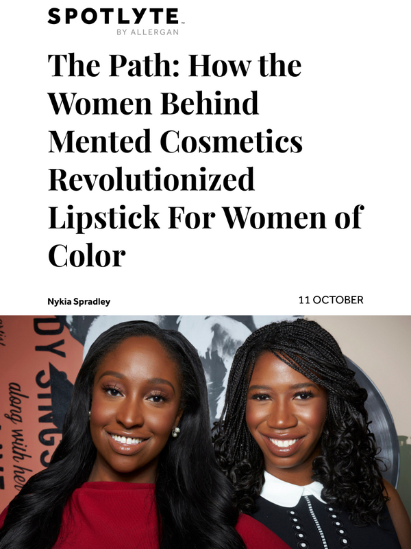 The Path: How the Women Behind Mented Cosmetics Revolutionized Lipstick For Women of Color