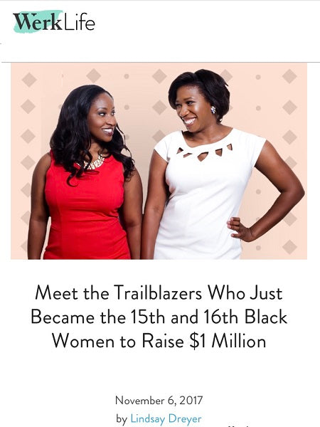 Meet the Trailblazers Who Just Became the 15th and 16th Black Women to Raise $1 Million