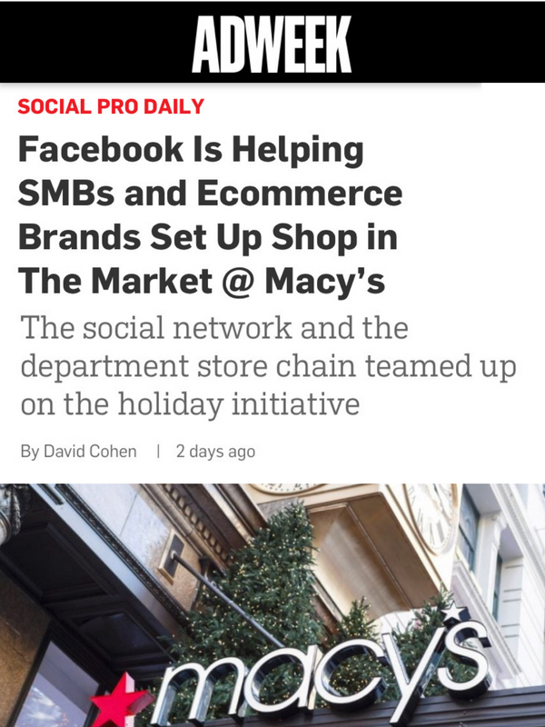 Facebook Is Helping SMBs and Ecommerce Brands Set Up Shop in The Market @ Macy's