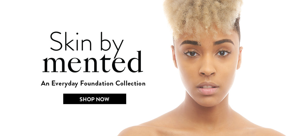 Skin by Mented Foundation Collection