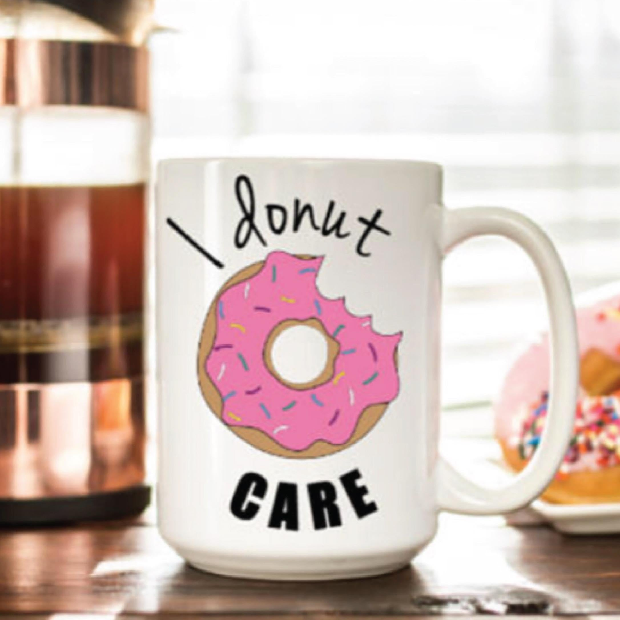 I donut care mug and pink donut