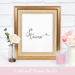 Je t'aime printable sign in a gold frame with roses