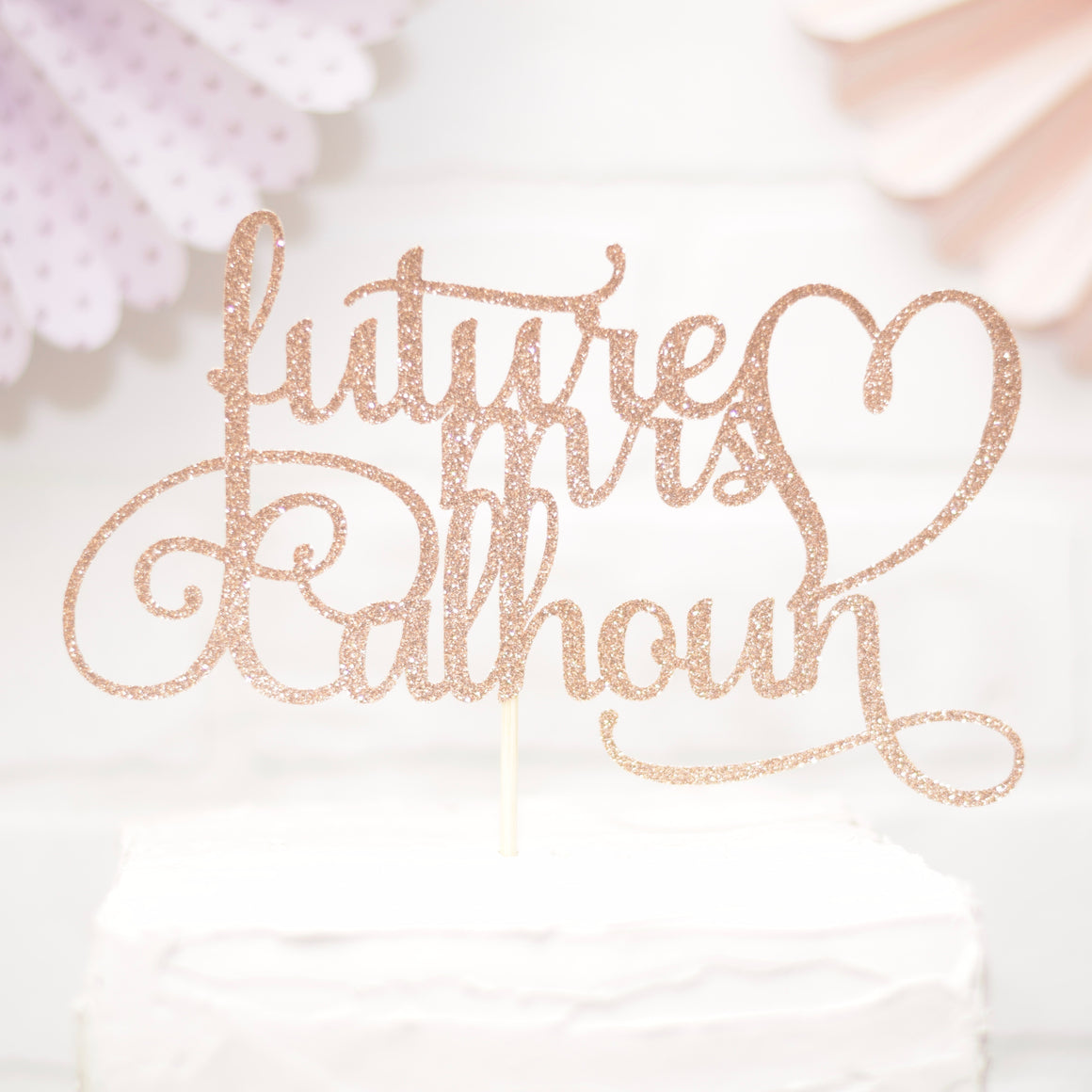 Rose Gold Future Mrs Cake topper