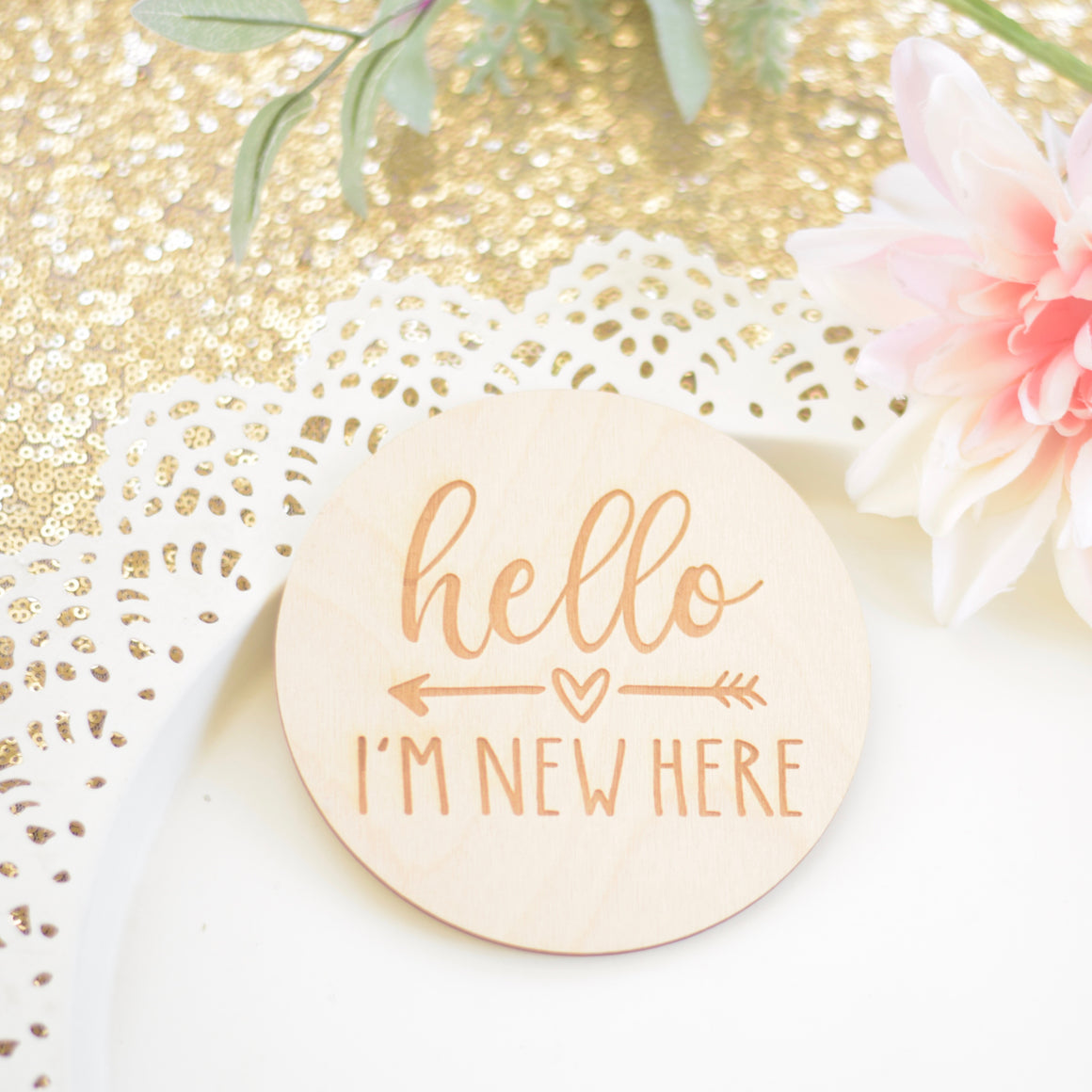 Hello I'm New Here, Birth Announcement Sign, Newborn Photo Prop