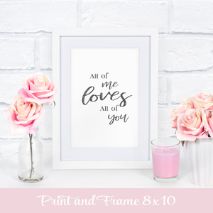 All of me loves all of you framed sign for nursery or baby birthday or Valentines day